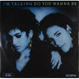 I'm Talking – Do You Wanna Be