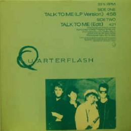 Quarterflash – Talk To Me