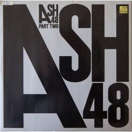 Ash 48 – Ash 48 (Part II)