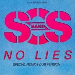 The S.O.S. Band – No Lies...