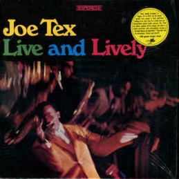 Joe Tex – Live And Lively