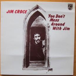 Jim Croce – You Don't Mess...