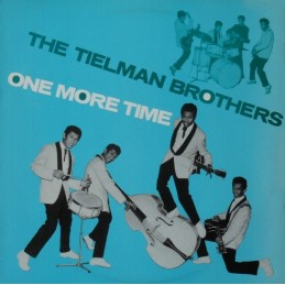 The Tielman Brothers – One...