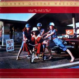 Johnny Guitar Watson –...