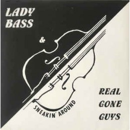 Lady Bass & Real Gone Guys...
