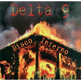 Delta 9 – Disco Inferno