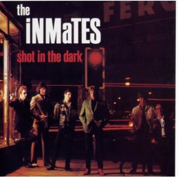 The Inmates – Shot In The...