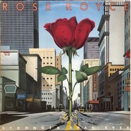 Rose Royce – Stronger Than...
