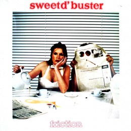 Sweet d'Buster – Friction
