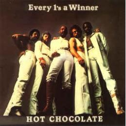 Hot Chocolate – Every 1's...