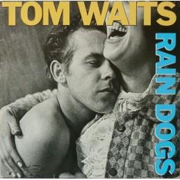 Tom Waits – Rain Dogs