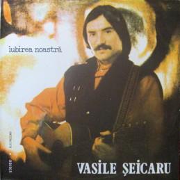 Vasile Șeicaru – Iubirea...